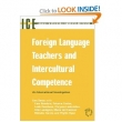 Foreign Language Teachers and Intercultural Competence: An International Investigation