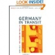 Germany in Transit, Nation and Migration 1955-2005