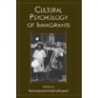 Cultural Psychology of Immigrants