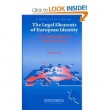 Legal Elements of European Identity. EU Citizenship and Immigration Law